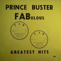 "Prince Buster-Fabulous Greatest Hits (Secondhand First Release)[12"" LP 1967]"